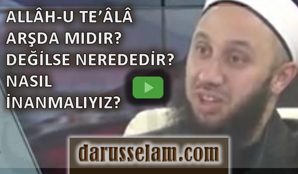 Video Fetva allah Arşta mı Nerede Fatih Kalender