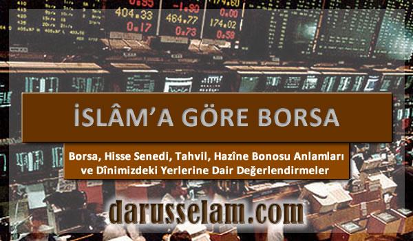 İslama Göre Borsa Hükmü Nedir