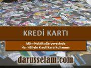 Kredi Kartının İslam Fıkhındaki Yeri