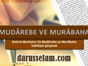 Mudarebe ve Murabaha Usulleri
