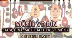 Müzik ve Müzik Aletlerinin Dindeki Yeri