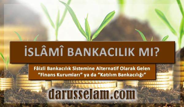 Finans Kurumlarının İslamdaki Yeri