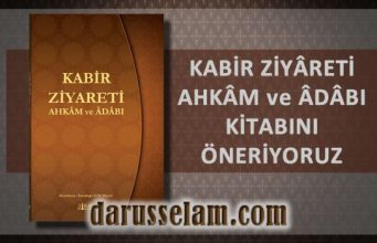 Kabir Ziyareti Ahkâm ve Âdâbı Kitabı