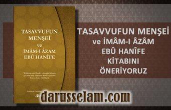 Tasavvufun Menşei ve İmam Azam Ebu Hanife