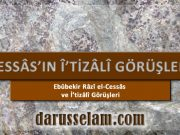Ebûbekir Râzî el-Cessâs ve İ'tizâlî Görüşleri