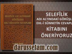 Selefilik Adı Altındaki Görüşlere Ehli Sünnetin Cevapları Kitabı