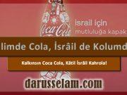 Coca Cola ile Katil İsrail'i Kalkındırmak
