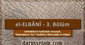 Vahhabilerin Hadisde Mesnedi Nasiruddin el-Elbani bolum 3