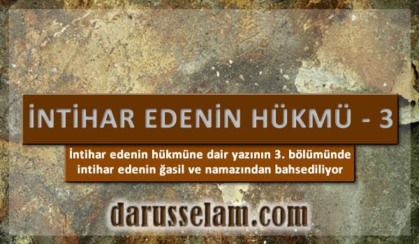 İslamda İntihar Edenin Hükmü 3. Bölüm