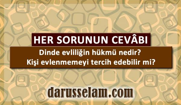 İslamda Evlenmenin Hükmü