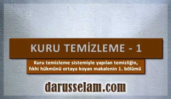 İslamda Kuru Temizleme Sistemi Hükmü 1. Bölüm