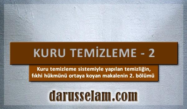 İslamda Kuru Temizlemenin Hükmü 2