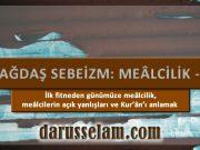 Çağdaş Sebeizm: Mealizm 1. Bölüm