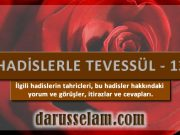 Tevessül Hadislerinin Tahriçleri 13. Bölüm