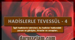 Tevessül Hadislerinin Tahriçleri 4. Bölüm