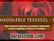 Tevessül Hadislerinin Tahriçleri 5. Bölüm