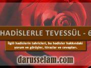 Tevessül Hadislerinin Tahriçleri 6. Bölüm