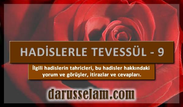Tevessül Hadislerinin Tahriçleri 9. Bölüm