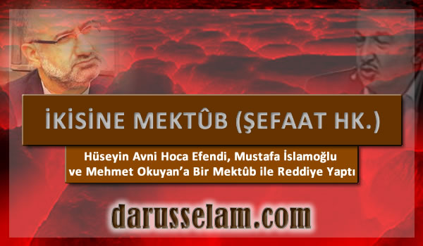 Mustafa İslamoğlu ve Mehmet Okuyan'a reddiye