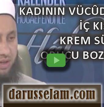 Vajinadan İçeri, Rahim Ağzına Sürülen Krem Orucu Bozar mı?