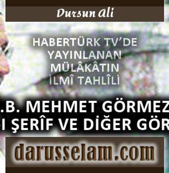 Mehmet Görmez'in Habertürl Röportajı Tahlili