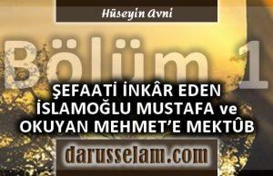 Şefaati İnkar Eden Mustafa İslamoğlu ve Mehmet Okuyana Reddiye