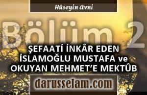 Şefaati İnkar Eden Mustafa İslamoğlu ve Mehmet Okuyana Reddiye 2. Bölüm