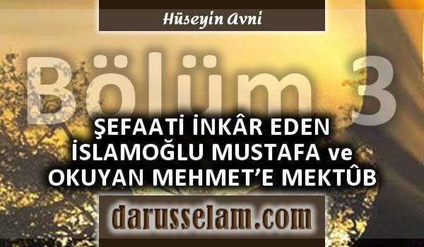 Şefaati İnkar Eden Mustafa İslamoğlu ve Mehmet Okuyana Reddiye 3. Bölüm