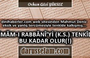 İmam-ı Rabbani'yi Mesnedsiz Eleştiren Mahmut Deniz