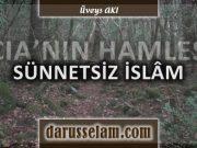 Sünnetsiz İslam ve Kurancılık CIA Projesi