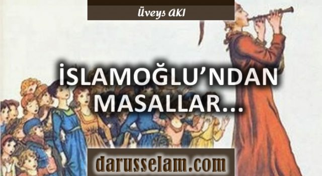 Mustafa İslamoğlunun Masalları