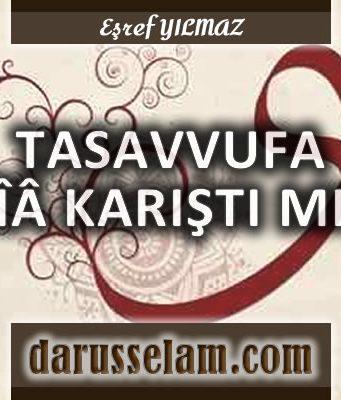 Tasavvufa Şia Karıştı mı