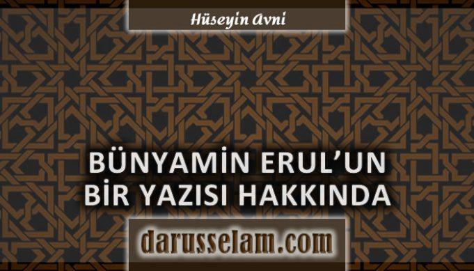 Bünyamin Erul'un Diyanet Açıklamasına Dair Yazısı Hakkında