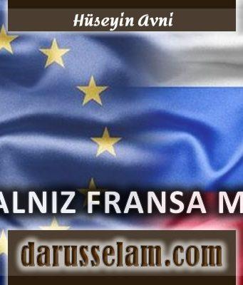 Fransa'da Kur'an'dan Bazı Ayetlerin Çıkartılmasını İsteyenler