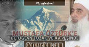 Mustafa Öztürk'e Reddiye: Bu Oğlan Tuzak ve Av Peşinde